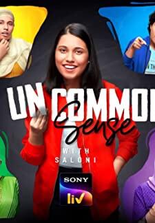 Uncommon Sense with Saloni (2020)