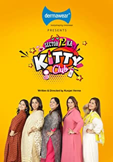 Sector 12 Ka Kitty Club (2018)