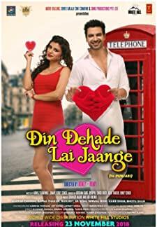 Din Dehade Lai Jaange (2018)