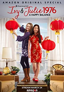 An American Girl Story: Ivy and Julie 1976 - A Happy Balance (2017)