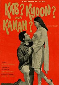 Kab? Kyoon? Aur Kahan? (1970)