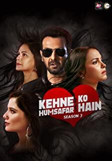 Kehne Ko Humsafar Hain (2018)