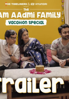 The Aam Aadmi Family Vacation Special (2020)