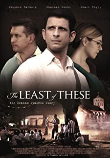 The Least of These: The Graham Staines Story (2019)
