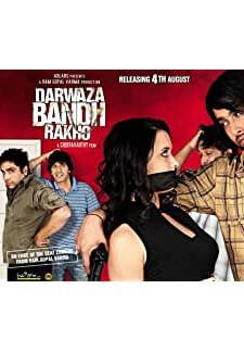Darwaza Bandh Rakho (2006)