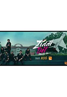 Ziddi Dil Maane Na (2021)